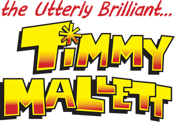 The Utterly Brilliant Timmy Mallett